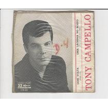 Tony Campello - Ogni Volta - Compacto Ep 13