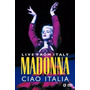 Madonna Ciao Italia Live From Italy Novo Lacrado Dvd Ao Vivo