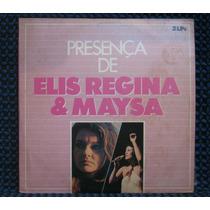 Elis Regina E Maysa - Presença De Elis - Lp Duplo Cbs 1971