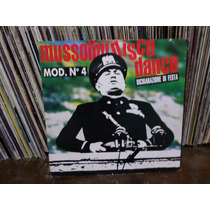 Mod .n 4 - Mussolini Disco Dance .single.importado .raro