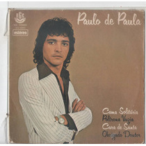 Compacto Vinil Paulo De Paula - Cama Solitária - 1979 - Disc