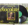 Chocolate Da Bahia Barraca Chocolate Lp Som Livre Stereo