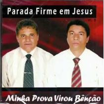 Cd Parada Firme Em Jesus - Minha Prova Virou Benção + Playba