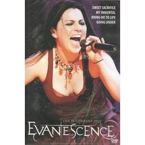 Evanescence - Live In Germany - 2007 - Dvd - Frete Grátis