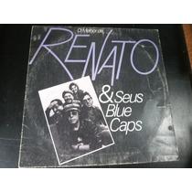 Lp O Melhor De Renato E Seus Blue Caps, Disco Vinil, 1981