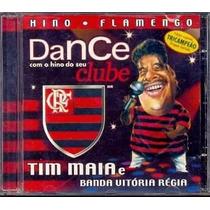 Cd Tim Maia E Vitória Régia - Hino Do Flamengo - Raridade!