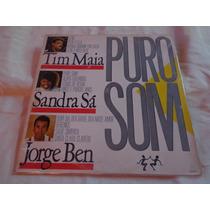 Lp Puro Som Tim Maia Sandra Sa Jorge Ben Som Livre 1987