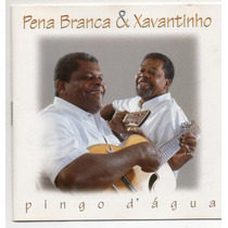 Cd Pena Branca & Xavantinho - Pingo D