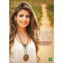 Paula Fernandes Encontros Pelo Caminho Dvd Novo