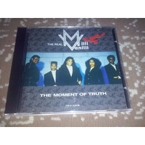 Cd The Real Milli Vanilli - The Moment Of Truth Raro