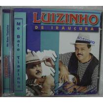 Cd Luizinho De Irauçuba / Frete Gratis