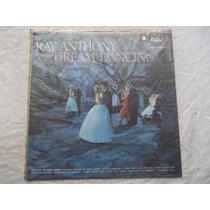 * Lp Vinil - Ray Anthony - Dream Dancing - Orquestra