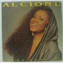 Lp Alcione - Pulsa Coração - 1992 - Rca