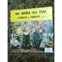 Tonico E Tinoco - Violeiros - Chantecler 1968 - Vg+ / Vg