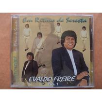 Evaldo Freire- Cd Em Rítmo De Seresta- 2000- Original Zerado