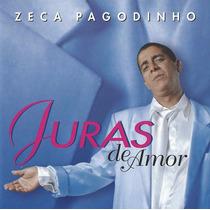 Cd Zeca Pagodinho Juras De Amor Original