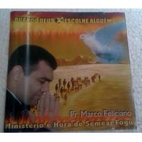 Cd Pr Marco Feliciano Quando Deus Escolhe Alguem