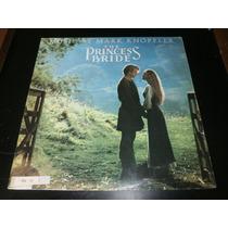 Lp The Princess Bride, Mark Knopfler, Disco Vinil, Ano 1987