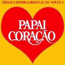 Cd Novela Papai Coracao Beth Goulart Carlos Lyra Rede Tupi