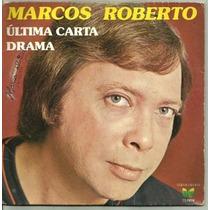 Compacto Simples / Marcos Roberto (1980) Última Carta