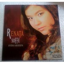 Cd Renata Soffe Vitoria Absoluta
