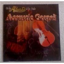 Cd Acoustic Gospel De Las Alturas De Los Andes