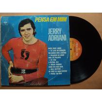 Jerry Adriani- Lp Pensa Em Mim- 1971- Reedição!