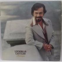 Lp Mpb: Lindomar Castilho, O Filho Do Povo 1976 Frete Grátis