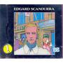 Edgard Scandurra - Amigos Invisíveis - Cd Lacrado