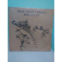 Lp Bob Dylan - Slow Train Coming - Lote T