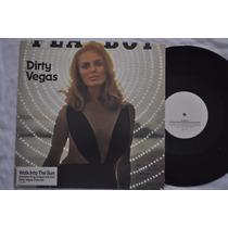Dirty Vegas, Walk Into The Sun, Maxi Single, Vinil