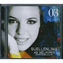 Cd Suellen Lima - As Melhores 10 Anos De Louvor | Vol 3