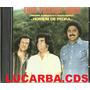 Cd - Trio Parada Dura - Homem De Pedra
