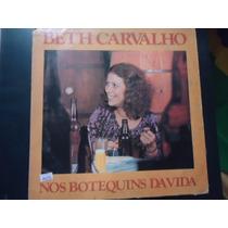 Disco Vinil Lp Beth Carvalho Nos Botequins Da Vida ##