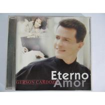 Cd Gerson Cardozo - Eterno Amor