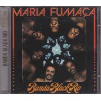 Banda Black Rio - Cd Maria Fumaça - 1977 - Seminovo
