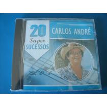 Cd Carlos André - 20 Super Sucessos Em Novas Gravações