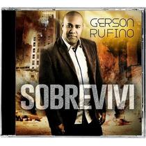 Cd Gerson Rufino - Sobrevivi [original]