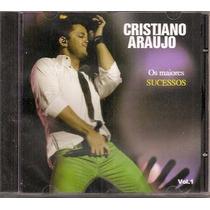 Cd Cristiano Araujo Os Maiores Sucessos Vol. 1 Oferta !!!!
