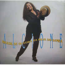 Alcione - Lp Brasil De Oliveira Da Silva Do Samba - Rca 1994