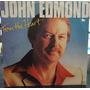 Lp Rock Pop: John Edmond - From The Heart - Frete Grátis