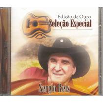 Sergio Reis Seleção Especial Cd Raro Novo Lacrado Original !