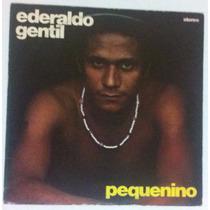 Lp Ederaldo Gentil - Pequenino - Encarte - 1976