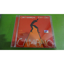 Chico Buarque / Edu Lobo - Cambaio Cd