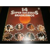 Lp 14 Super Sucessos Brasileiros, Disco Vinil Mpb, Ano 1977