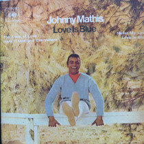 Johnny Mathis Love Is Blue The Look Of Compacto Vinil Raro