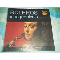 Lp Vinil Boleros Inesquecíveis Juan Villa Rica 1966 Imperial