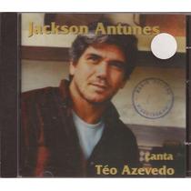 Cd Jackson Antunes - Canta Teo Azevedo - Raro