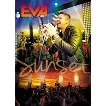 Dvd Banda Eva - Sunset Ao Vivo (2015) * Lacrado * Original