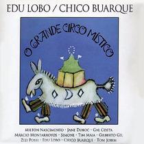 Cd Edu Lobo & Chico Buarque - O Circo Místico (lacrado)